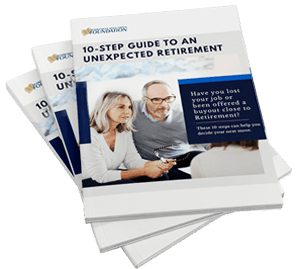 10-Step Guide to an Unexpected Retirement