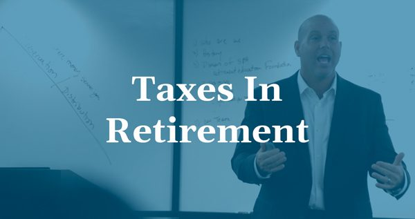 Taxes in Retirement Webinar